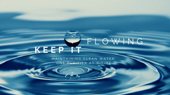 keep it flowing clean water for the world